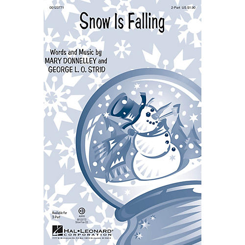 Hal Leonard Snow Is Falling 2-Part composed by George L.O. Strid