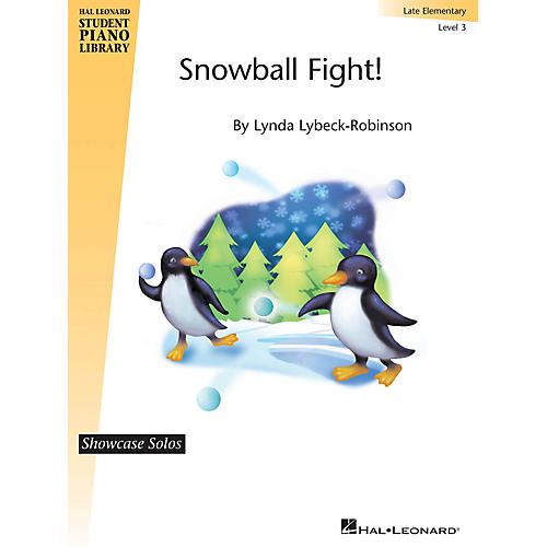 Hal Leonard Snowball Fight! Piano Library Series by Lynda Lybeck-Robinson (Level Late Elem)