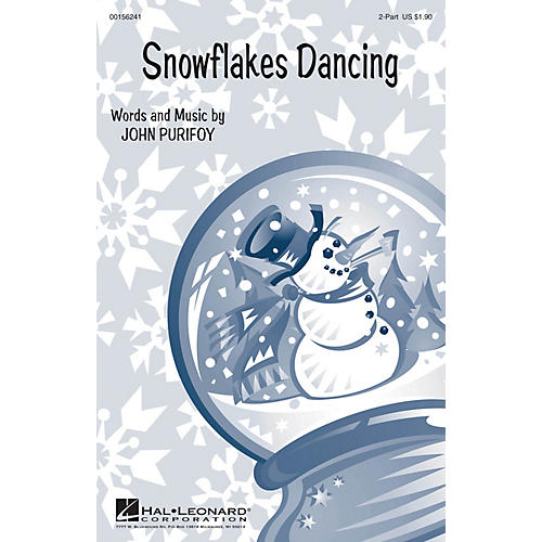 Hal Leonard Snowflakes Dancing SA with optional 2nd sop composed by John Purifoy