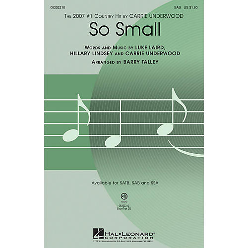 Hal Leonard So Small SAB by Carrie Underwood arranged by Barry Talley