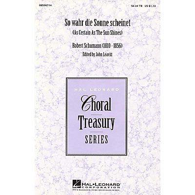 Hal Leonard So Wahr die Sonne Scheinet (SA/TB) SA/TB arranged by John Leavitt