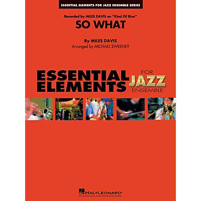 Hal Leonard So What Jazz Band Level 1-2 Arranged by Michael Sweeney