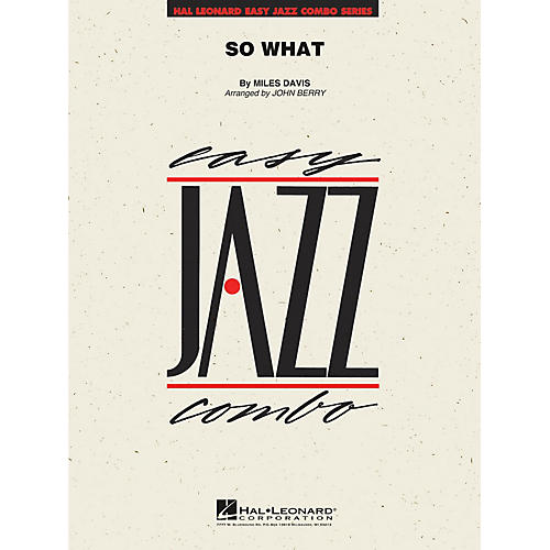 Hal Leonard So What Jazz Band Level 2 by Miles Davis Arranged by John Berry