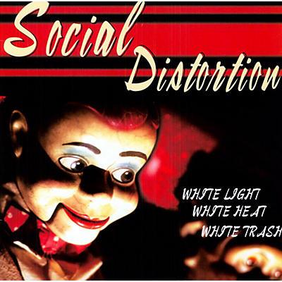 Social Distortion - White Light White Heat White Trash