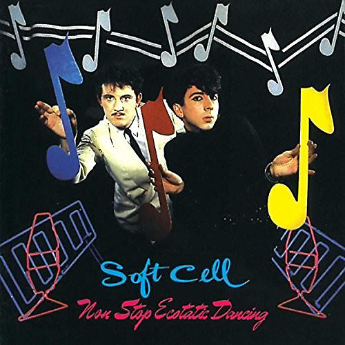 Alliance Soft Cell - Non Stop Ecstatic Dancing