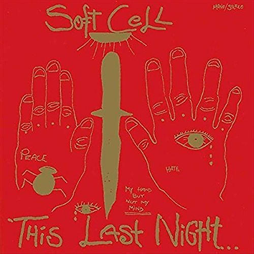 Alliance Soft Cell - This Last Night In Sodom