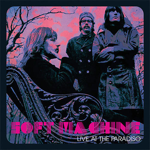 Alliance Soft Machine - Live At The Paradiso