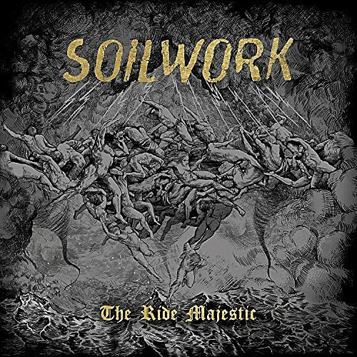 Alliance Soilwork - The Ride Majestic