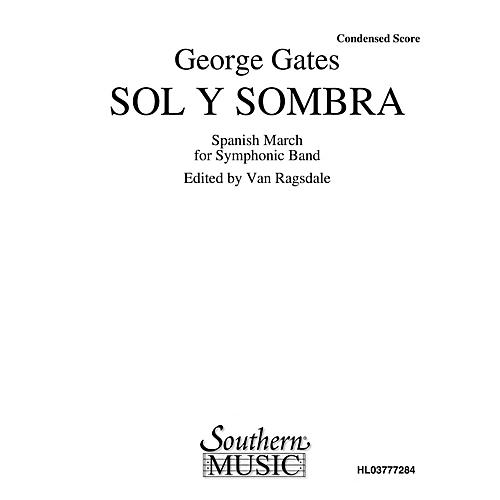 Southern Sol Y Sombra (Band/Concert Band Music) Concert Band Arranged by Van Ragsdale