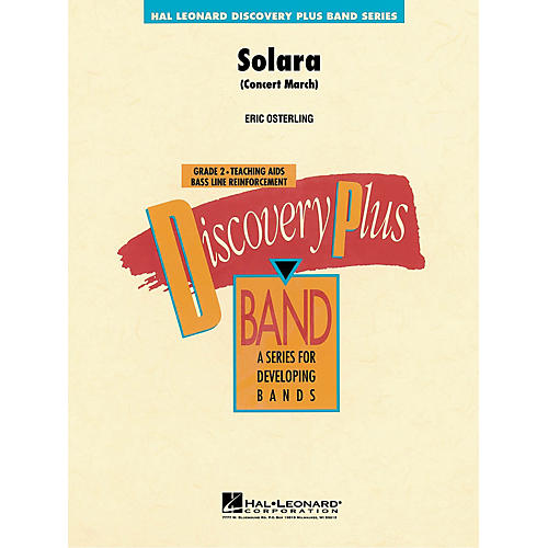 Hal Leonard Solara (Concert March) - Discovery Plus Concert Band Series Level 2 composed by Eric Osterling