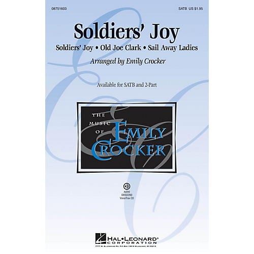 Hal Leonard Soldiers' Joy SATB arranged by Emily Crocker