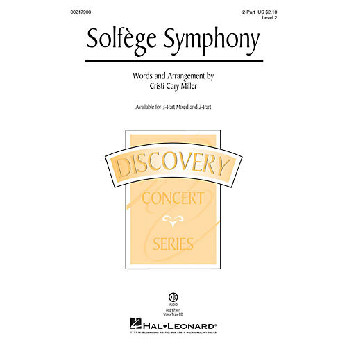 Hal Leonard Solfege Symphony (Discovery Level 2) 2-Part arranged by Cristi Cary Miller