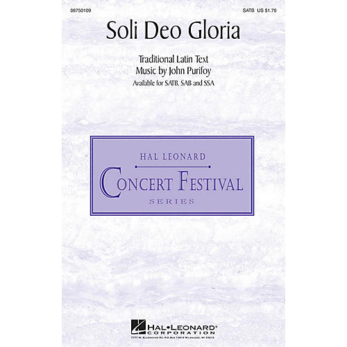 Hal Leonard Soli Deo Gloria SSA Composed by John Purifoy