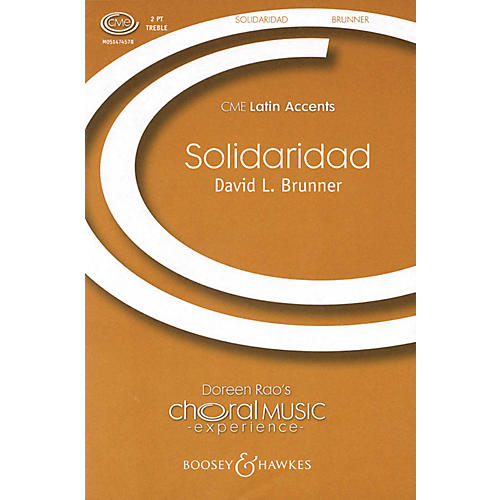 Boosey and Hawkes Solidaridad (CME Latin Accents) 2PT TREBLE composed by David Brunner