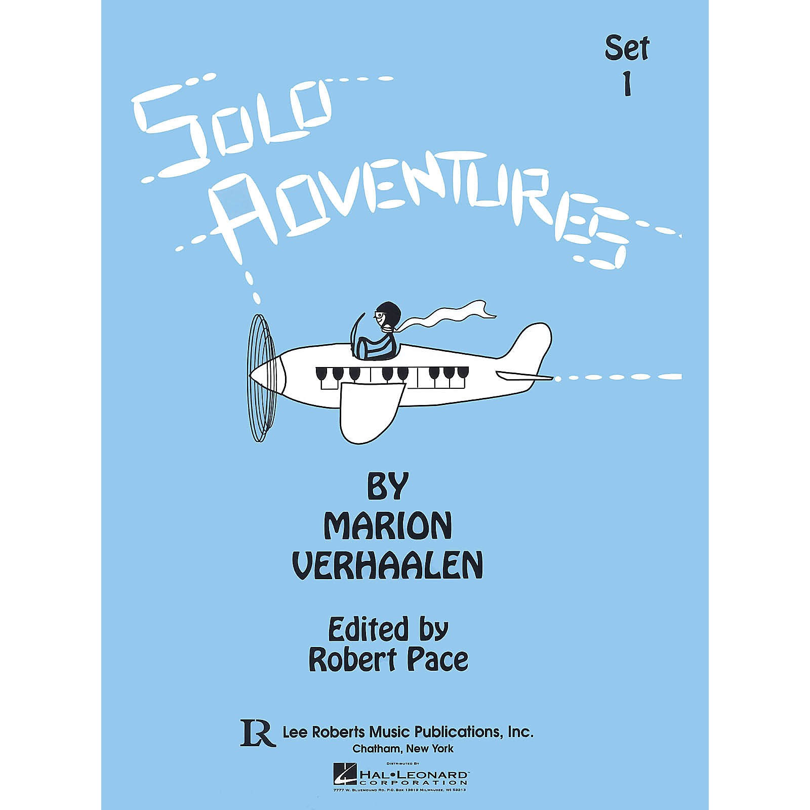 Lee Roberts Solo Adventures - Set 1 (Set 1) Pace Piano Education Series Softcover Composed by Marion Verhaalen