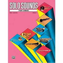 Alfred Solo Sounds for Oboe Volume I Levels 3-5 Levels 3-5 Solo Book