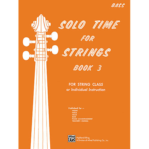 Alfred Solo Time for Strings Book 3 Bass