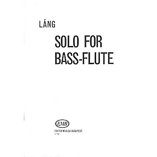 Editio Musica Budapest Solo for Bass Flute EMB Series by István Láng
