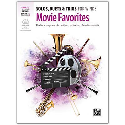 Alfred Solos, Duets & Trios for Winds: Movie Favorites Trumpet, Clarinet, Baritone TC, Tenor Sax 2-3