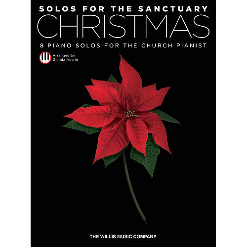 Willis Music Solos for the Sanctuary - Christmas (8 Piano Solos for the Church Pianist) Willis Series (Int to Adv)