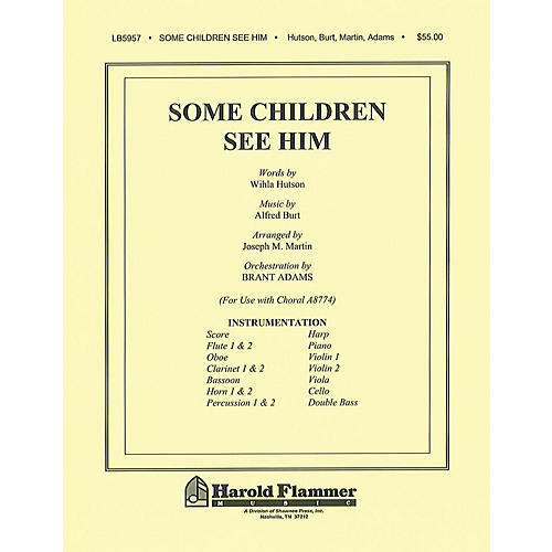 Shawnee Press Some Children See Him (Orchestration) Score & Parts arranged by Joseph M. Martin