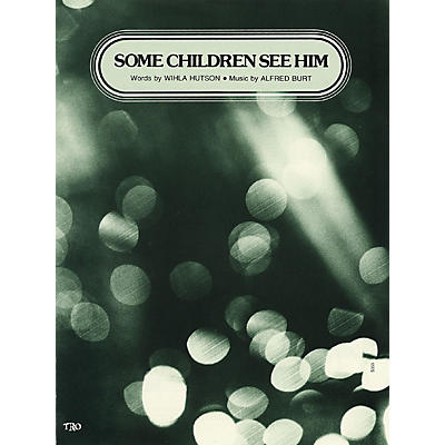 TRO ESSEX Music Group Some Children See Him Richmond Music ¯ Sheet Music Series