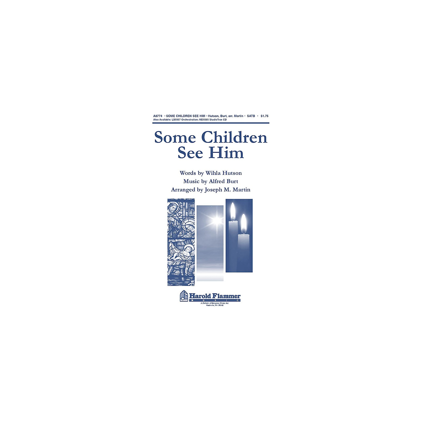 Shawnee Press Some Children See Him SATB arranged by Joseph M. Martin