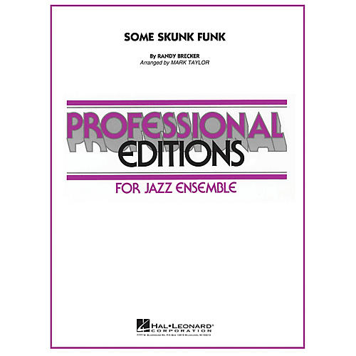 Hal Leonard Some Skunk Funk Jazz Band Level 5 by Brecker Brothers Arranged by Mark Taylor