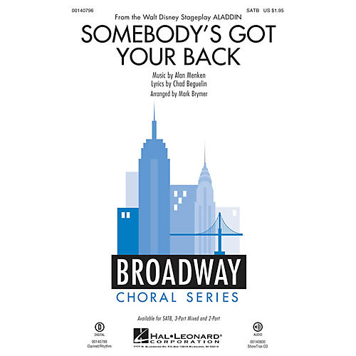 Hal Leonard Somebody's Got Your Back (from Aladdin - Original Broadway Musical) SATB arranged by Mark Brymer