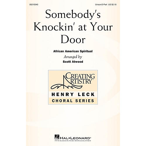 Hal Leonard Somebody's Knockin' at Your Door UNIS/2PT arranged by Scott Atwood