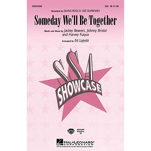 Hal Leonard Someday We'll Be Together SSA arranged by Ed Lojeski