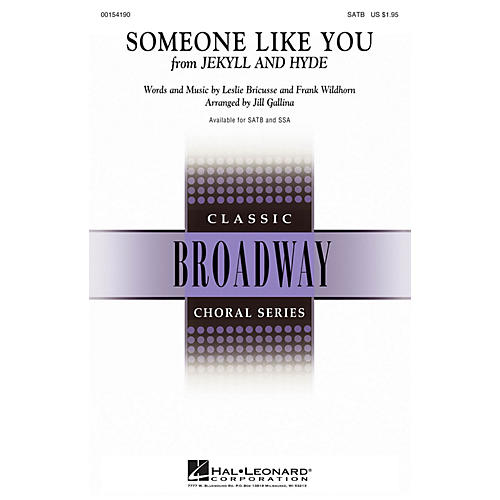 Hal Leonard Someone Like You (from Jekyll & Hyde) SATB arranged by Jill Gallina