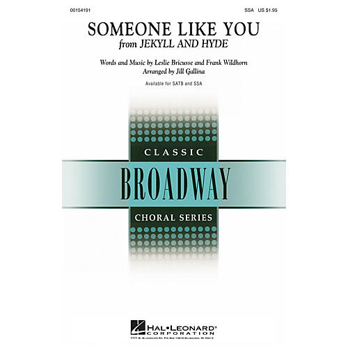 Hal Leonard Someone Like You (from Jekyll & Hyde) SSA arranged by Jill Gallina