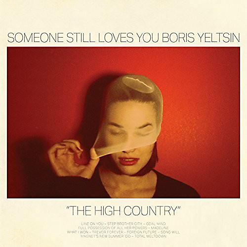 Alliance Someone Still Loves You Boris Yeltsin - High Country