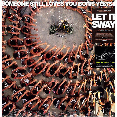 Alliance Someone Still Loves You Boris Yeltsin - Let It Sway