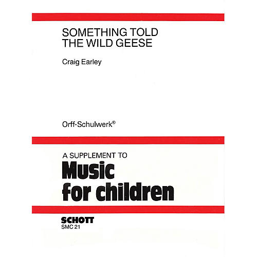 Schott Something Told the Wild Geese Schott Series