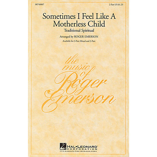 Hal Leonard Sometimes I Feel Like a Motherless Child 3-Part Mixed Arranged by Roger Emerson
