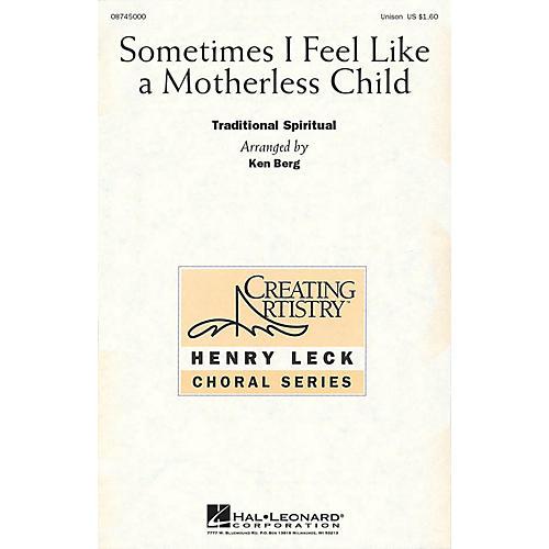 Hal Leonard Sometimes I Feel Like a Motherless Child UNIS arranged by Henry Leck