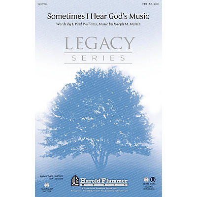 Shawnee Press Sometimes I Hear God's Music TTB composed by Joseph M. Martin