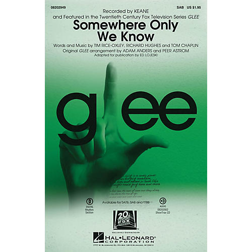 Hal Leonard Somewhere Only We Know SAB by Keane arranged by Ed Lojeski