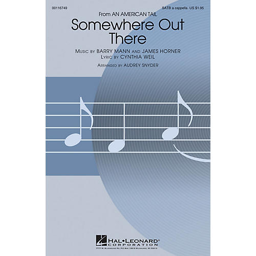 Hal Leonard Somewhere Out There (from An American Tale) SATB a cappella arranged by Audrey Snyder