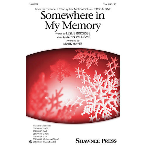 Shawnee Press Somewhere in My Memory SSA arranged by Mark Hayes