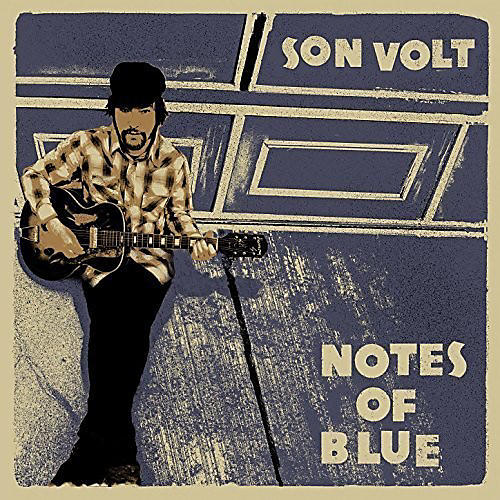 Alliance Son Volt - Notes Of Blue