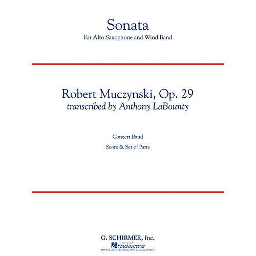 G. Schirmer Sonata for Alto Saxophone, Op. 29 Concert Band Level 5 by Muczynski Arranged by Anthony LaBounty