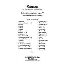 G. Schirmer Sonata for Alto Saxophone, Op. 29 Concert Band Level 5 by Robert Muczynski Arranged by Anthony LaBounty