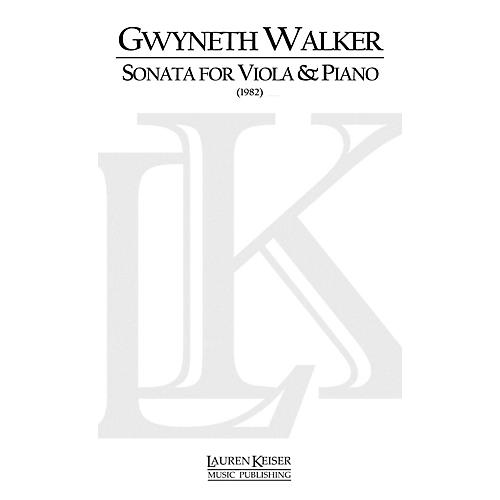 Lauren Keiser Music Publishing Sonata for Viola and Piano LKM Music Series Composed by Gwyneth Walker