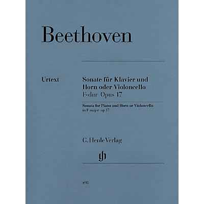 G. Henle Verlag Sonata in F Major for Piano and Horn (or Violoncello) Op. 17 Henle Music Folios Series Softcover