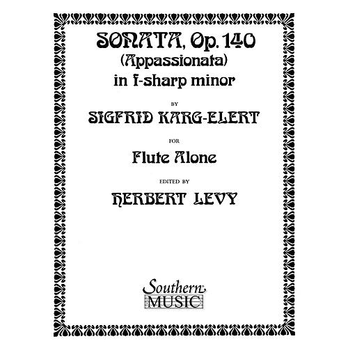 Southern Sonata in F Sharp Minor, Op. 140 (Unaccompanied Flute) Southern Music Series Arranged by Herbert Levy