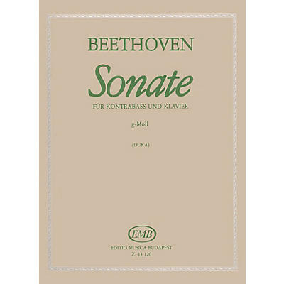 Editio Musica Budapest Sonata in G Minor, Op. 5, No. 2 (Double Bass and Piano) EMB Series Composed by Ludwig van Beethoven