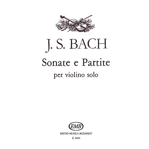 Editio Musica Budapest Sonatas And Partitas Violin Bwv1001-1006 EMB Series
